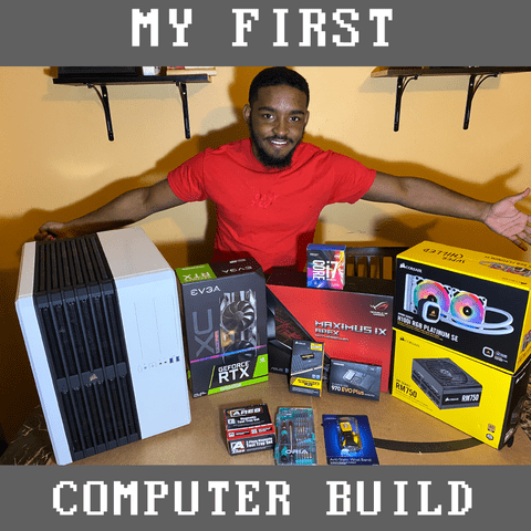My FIRST Computer Build